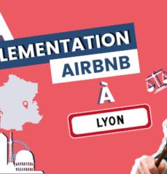 La règlementation Airbnb à Lyon