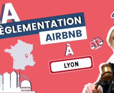 règlementation airbnb lyon