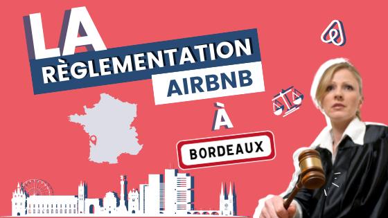 La règlementation Airbnb Bordeaux