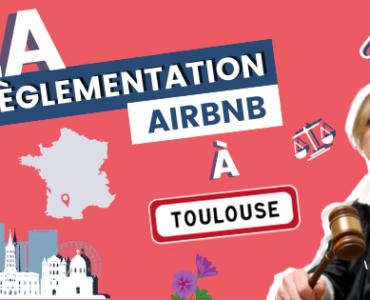 règlementation airbnb à toulouse